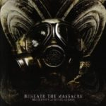 Beneath The Massacre — Mechanics Of Dysfunction (2007)