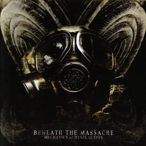 Beneath The Massacre - Mechanics Of Dysfunction (2007)
