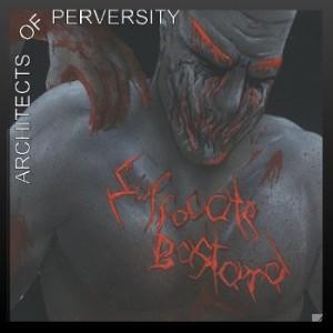 Suffocate Bastard - Architects Of Perversity (2004)