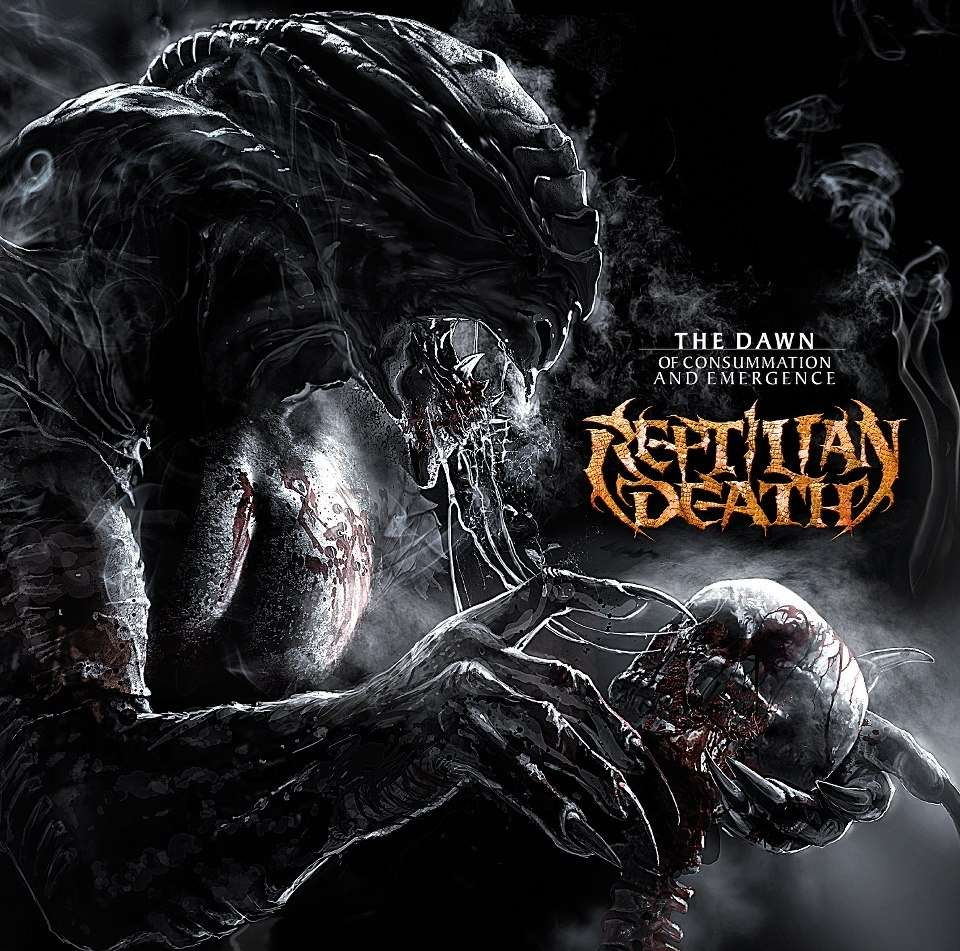 Reptilian Death — The Dawn Of Consummation And Emergence (2013