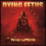 Dying Fetus — Reign Supreme (2012)