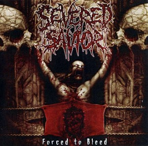 Severed Savior - Forced To Bleed (2001)