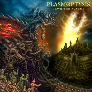 Plasmoptysis - Dawn The Plague (2011)