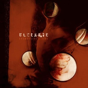 Ulcerate - Everything Is Fire (2009)
