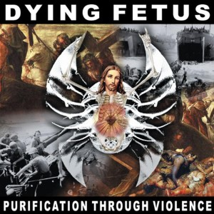 Dying Fetus - Purification Through Violence (1996)