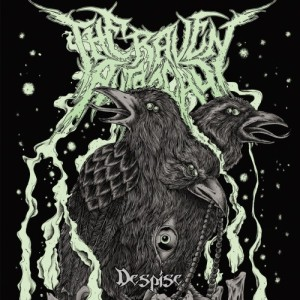 The Raven Autarchy - Despise (2013)