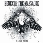 Beneath The Massacre — Marée Noire (2010)