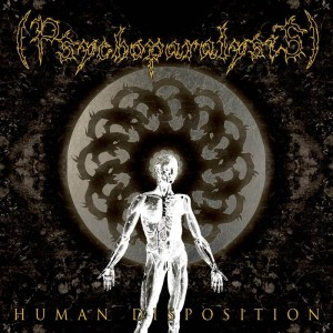 (Psychoparalysis) - Human Disposition (2013)