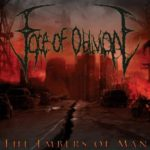 Face Of Oblivion — The Embers Of Man (2011)