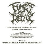 Fumes Of Decay — Festering Abscess Fornication (2009)