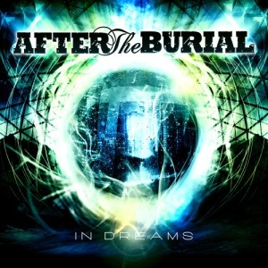 After The Burial - In Dreams (2010)