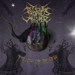 The Prophet's Whisper - Touch of Death (2013)