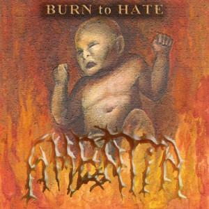 Amentia - Burn To Hate (2007)