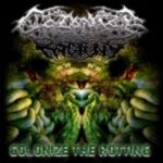 Colonize The Rotting — Colonize The Rotting (2009)