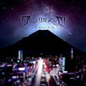 Dessiderium - Life Was A Blur (2013)