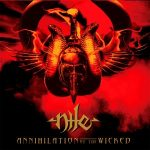 Nile — Annihilation Of The Wicked (2005)