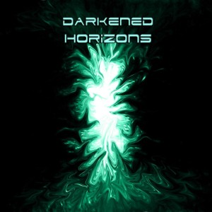 Darkened Horizons - Darkened Horizons (2011)