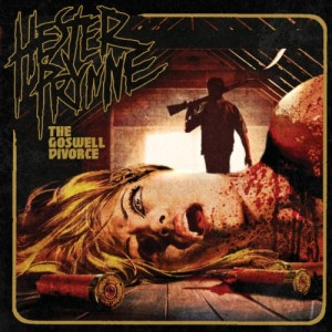 Hester Prynne - The Goswell Divorce (2009)