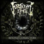 Foreboding Ether — Beyond Conjecture (2011)