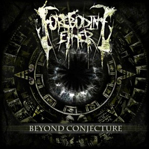 Foreboding Ether - Beyond Conjecture (2011)