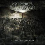Mechanical God Creation — Artifact Of Annihilation (2013)
