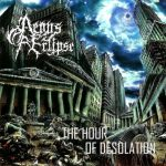 Aeons Of Eclipse — The Hour Of Desolation (2008)