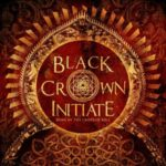 Black Crown Initiate — Song Of The Crippled Bull (2013)
