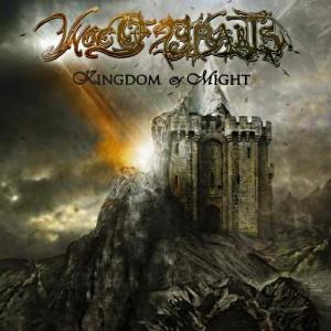Woe Of Tyrants - Kingdom Of Might (2009)