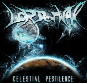 Lord Of War - Celestial Pestilence (2012)