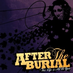 After The Burial - This Life Is All We Have (2013)