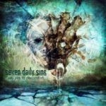 Seven Daily Sins — Say Yes To Discomfort (2011)