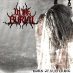 In The Burial — Born Of Suffering (2013)