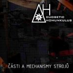 Duobetic Homunkulus – Části a Mechanismy Strojů (2006)