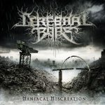 Cerebral Bore — Maniacal Miscreation (2011)