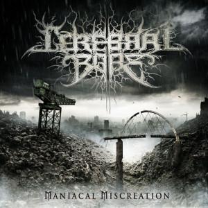 cerebral-bore-maniacal-miscreation