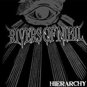Rivers Of Nihil - Hierarchy (2010)