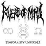 Rivers of Nihil — Temporality Unbound (2011)