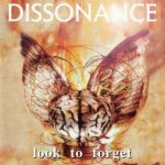 Dissonance — Look To Forget (1994)