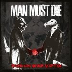 Man Must Die — Peace Was Never an Option (2013)