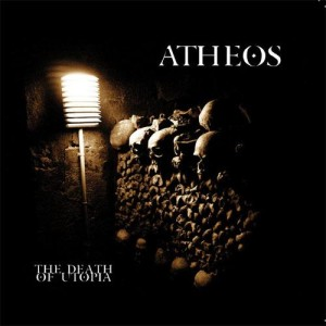 Atheos - The Death Of Utopia (2009)