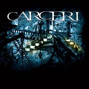 Carceri - Carceri (2003)