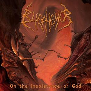 Blapshemer - On The Inexistence Of God (2008)