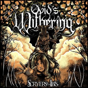 Ovid's Withering - Scryers Of The Ibis (2013)