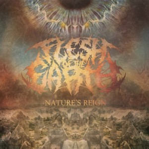 Flesh Of The Earth - Nature's Reign (2013)