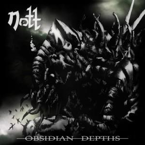Nott - Obsidian Depths (2013)