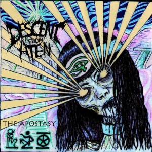 Descent from Aten - The Apostasy (2013)