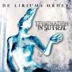 De Lirium's Order — Termination In Surreal (2002)