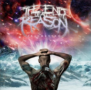 The End Of All Reason - Fragmented (2008)