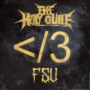 The Holy Guile - FSU (2013)
