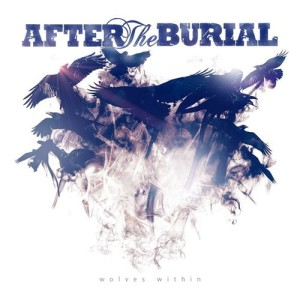 After The Burial - Wolves Within (2013)